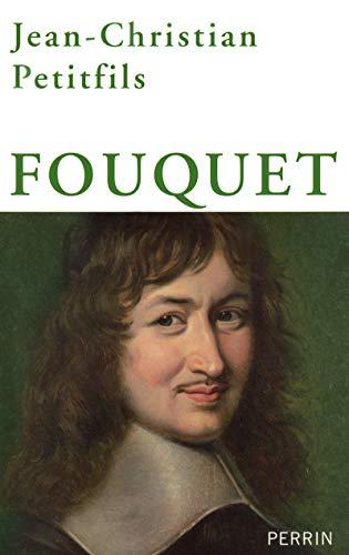 Fouquet: Jean-Christian Petitfils