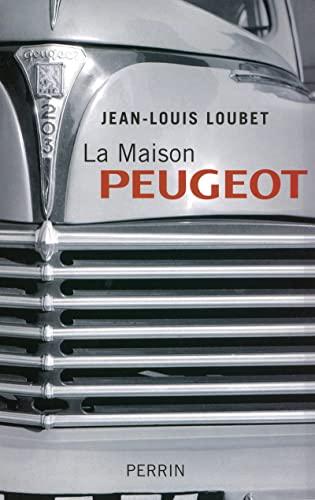 9782262029647: la maison Peugeot
