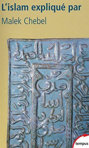 9782262029821: L'Islam expliqu� par