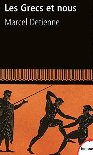 Les Grecs et nous (French Edition) (2262030057) by Marcel Detienne