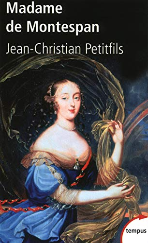 9782262030810: Madame De Montespan (English, French and French Edition)