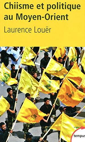 9782262030827: Chiisme et politique au Moyen-Orient