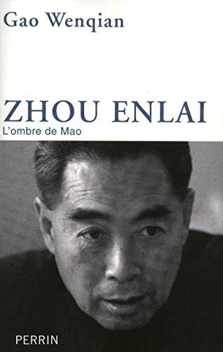 Zhou Enlai, l'ombre de Mao: PERRIN