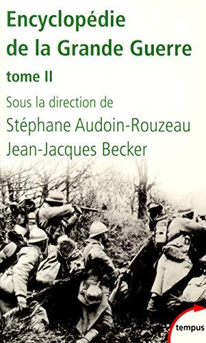 Encyclopédie de la Grande Guerre : Tome: Jean-Jacques Becker