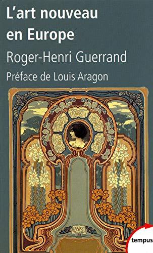 L'art nouveau en Europe: Guerrand, Roger-Henri