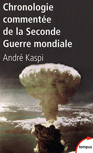 9782262032340: Chronologie commentée de la Deuxième Guerre mondiale