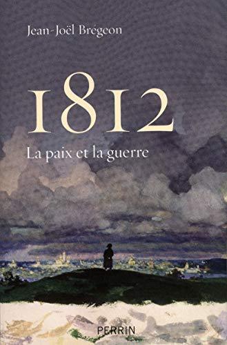 1812 (French Edition): Jean-Joël Brégeon