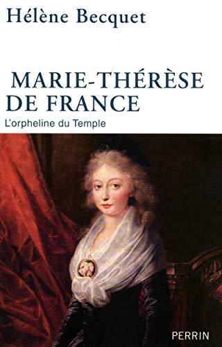 Marie-Thérèse de France (French Edition): Hélène Becquet
