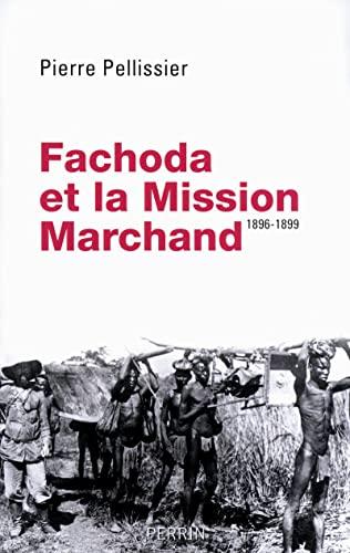 9782262032678: Fachoda et la Mission Marchand : 1896-1899