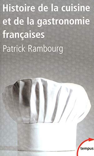 9782262033187: Histoire de la cuisine et de la gastronomie françaises (Tempus)