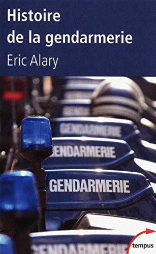 9782262033309: Histoire de la gendarmerie