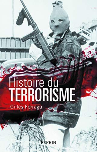 Histoire du terrorisme: Gilles Ferragu