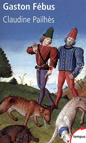9782262033620: Gaston Fébus : Le prince et le diable
