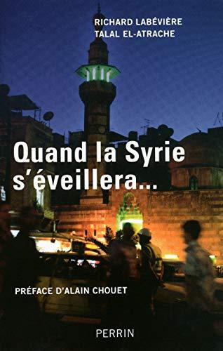 9782262033781: Quand la Syrie s'�veillera...