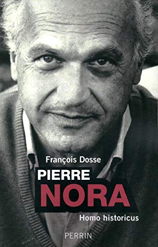 9782262033798: Pierre Nora, Homo historicus