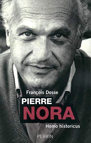 Pierre Nora, Homo historicus
