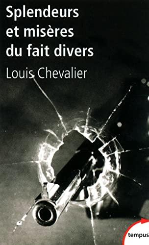 9782262034399: Splendeurs ET Miseres Du Fait Divers (French Edition)