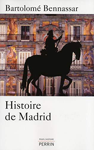 Histoire de Madrid: Bartolome Bennassar
