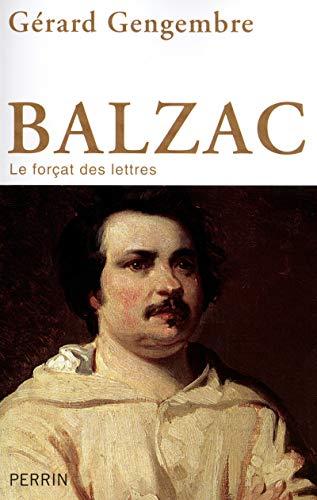 9782262034610: Balzac : Le forçat des lettres