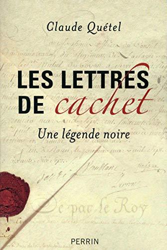 Les lettres de cachet: Claude QUÉTEL
