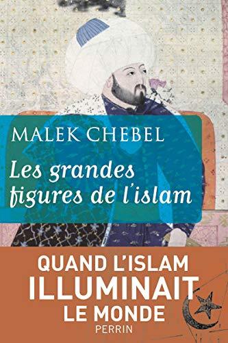 9782262034849: Les grandes figures de l'Islam