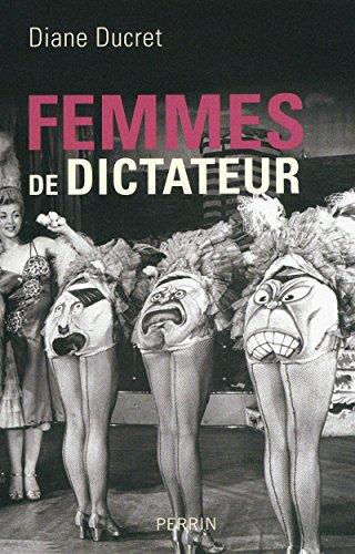 9782262034917: Femmes de dictateur