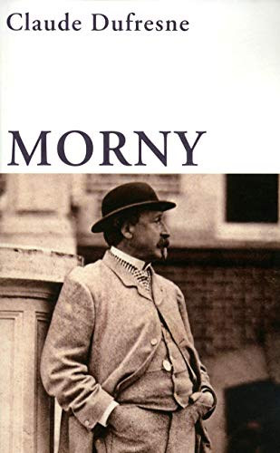 Morny (French Edition): Claude Dufresne
