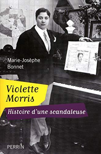 Violette Morris : Histoire d'une scandaleuse: Marie-Josèphe Bonnet
