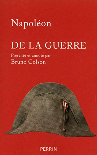 De la guerre (French Edition): Napoleon
