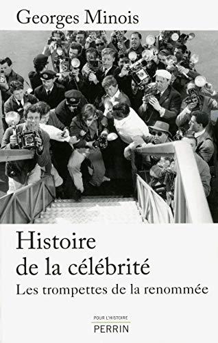 histoire de la celebrite: Georges Minois