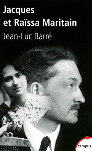 Jacques et Raïssa Maritain - N° 445: Barré, Jean-Luc