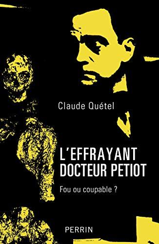 9782262037390: L'effrayant docteur Petiot