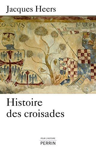 9782262037734: Histoire des croisades