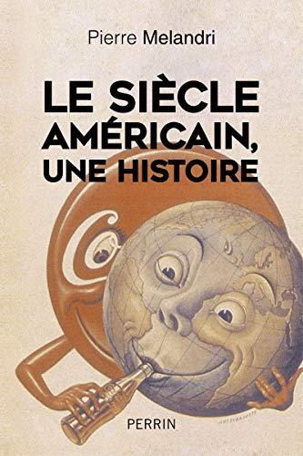 """9782262038113: """"Le siècle américain"""", une histoire"""