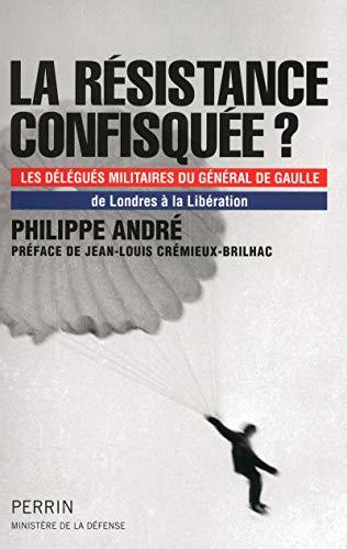 La résistance confisquée ?: Philippe André
