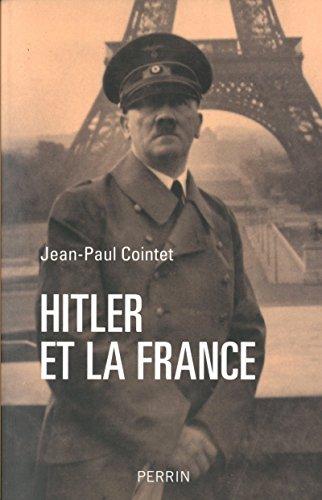 Hitler et la France: Jean-Paul Cointet