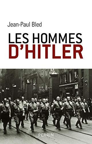 Les hommes d'Hitler: Bled, Jean-Paul