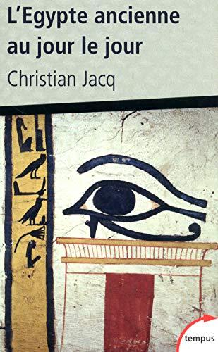 9782262039981: L'Egypte ancienne au jour le jour