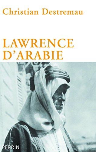 Lawrence d'Arabie: Christian Destremau