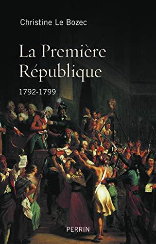 9782262040918: La Première République