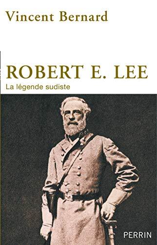 Robert E. Lee: Bernard, Vincent