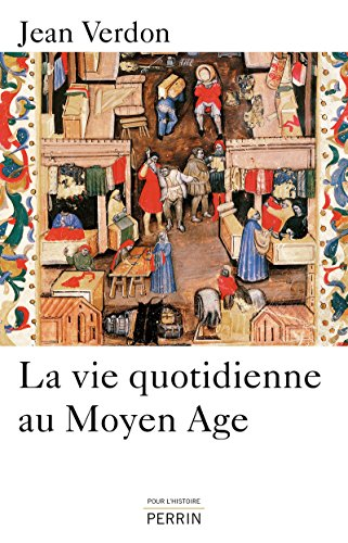 9782262041199: La vie quotidienne au Moyen Age