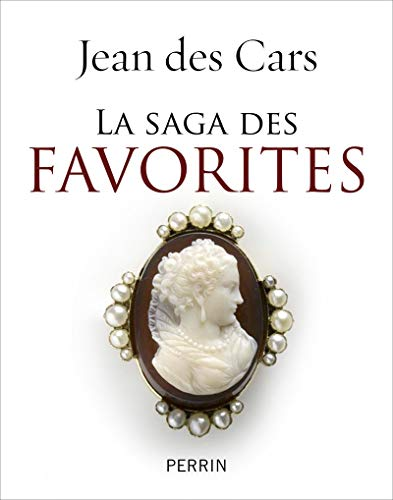 La saga des favorites: Jean Des Cars