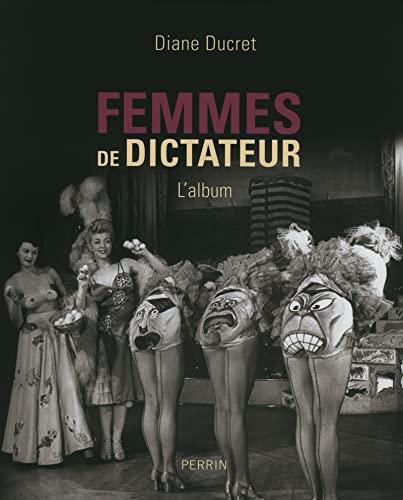 9782262042905: Femmes de dictateur - l'album: 1