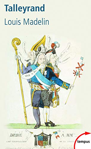 Talleyrand: Louis Madelin