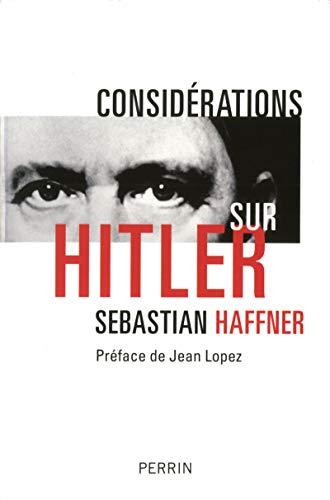Considérations sur Hitler: Haffner, S�bastian