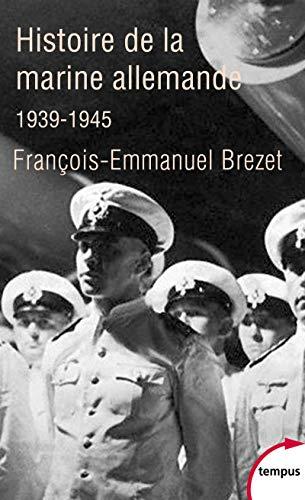 9782262044091: Histoire de la marine allemande (1939-1945)