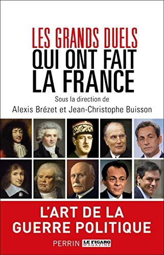 9782262047245: Les grands duels qui ont fait la France
