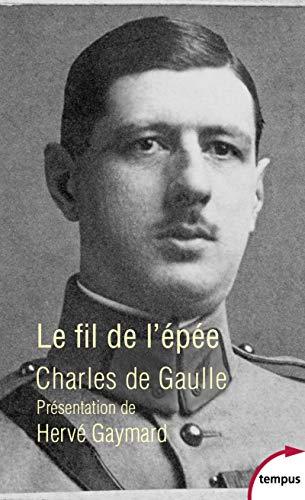 Le fil de l'épée - Nº 585: De Gaulle, Charles