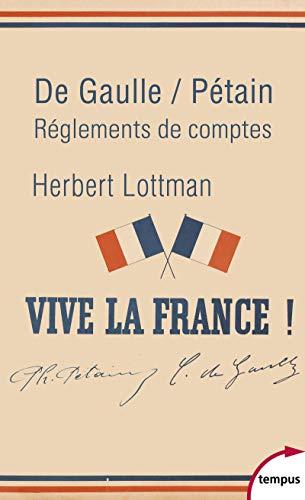 De Gaulle / Pétain: Lottman, Herbert R.